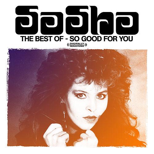 The Best Of - So Good For You by Sasha