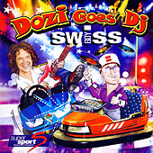 Dozi goes DJ Swiss by Various Artists