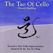 The Tao Of Cello by David Darling