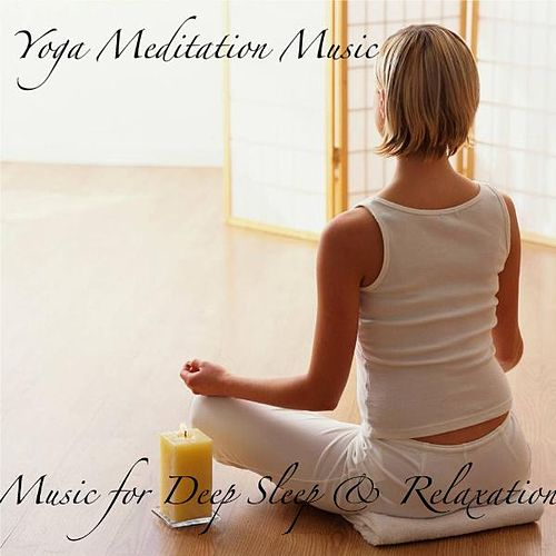 Music for Deep Sleep & Relaxation by Yoga Meditation Music