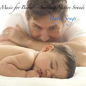 Music for Babies - Soothing Nature Sounds by Baby Songs