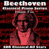 Beethoven: Classical Piano Series Volume Two by SBR Classical All Stars