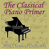 The Classical Piano Primer by SBR Classical Orchestra
