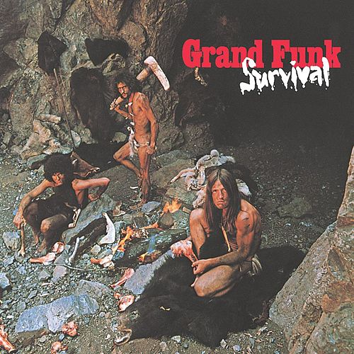 Survival by Grand Funk Railroad