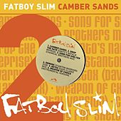 Camber Sands by Fatboy Slim