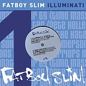 Illuminati by Fatboy Slim