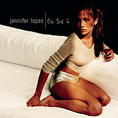 On the 6 by Jennifer Lopez