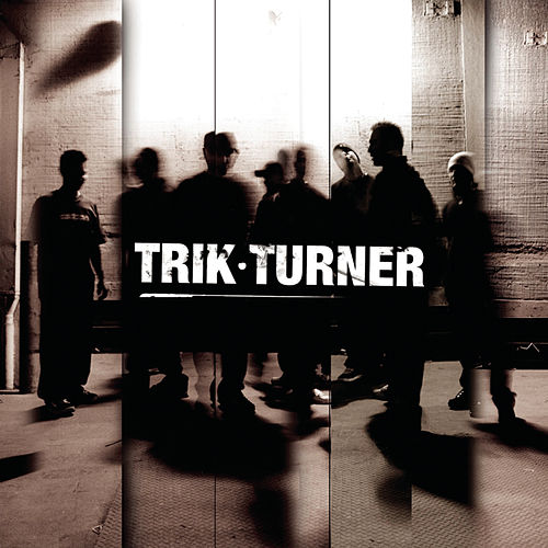 Trik Turner [Clean] by Trik Turner