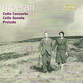 Moeran: Cello Concerto, Cello Sonata in A Minor by Peers Coetmore