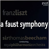 Liszt: A Faust Symphony by Royal Philharmonic Orchestra