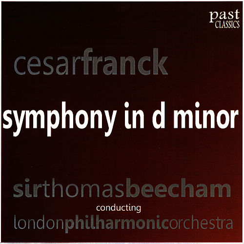 Franck: Symphony in D minor by London Philharmonic Orchestra