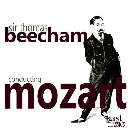 Sir Thomas Beecham Conducting Mozart by London Philharmonic Orchestra