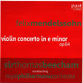 Mendelssohn: Violin Concerto in E minor by Royal Philharmonic Orchestra