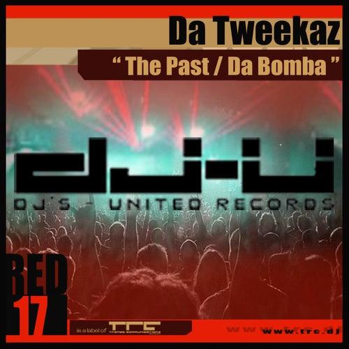 The Past / Da Bomba by Da Tweekaz