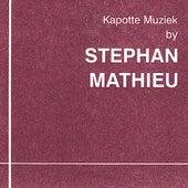 Kapotte Muziek by Stephan Mathieu