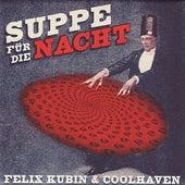 Suppe Für Die Nacht by Felix Kubin