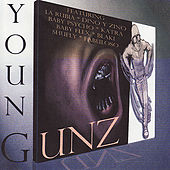 Young Gunz by Various Artists