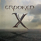 Crooked X by Crooked X