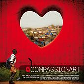 CompassionArt: Creating Freedom From Poverty by Various Artists
