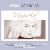Ellas Cantan Asi by Marisela