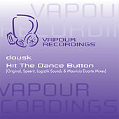 Hit The Dance Button by Dousk