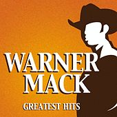 Greatest Hits by Warner Mack