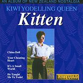 Kiwi Yodelling Queen - An Album Of New Zealand Nostalgia by Kitten