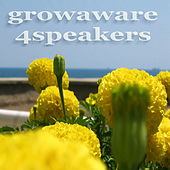 Growaware 4speakers by Various Artists