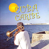 Cuba Caribe by Various Artists