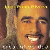 Eres Mi Verdad by Jose