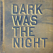 Dark Was The Night (Red Hot Compilation) von Various Artists