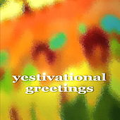 Yestivational Greetings by Various Artists
