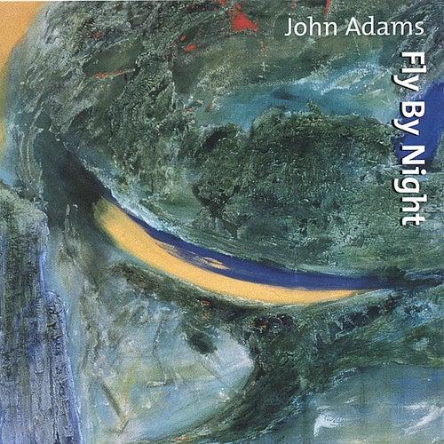 Fly By Night by John Adams