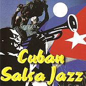 Cuban Salsa Jazz by Various Artists