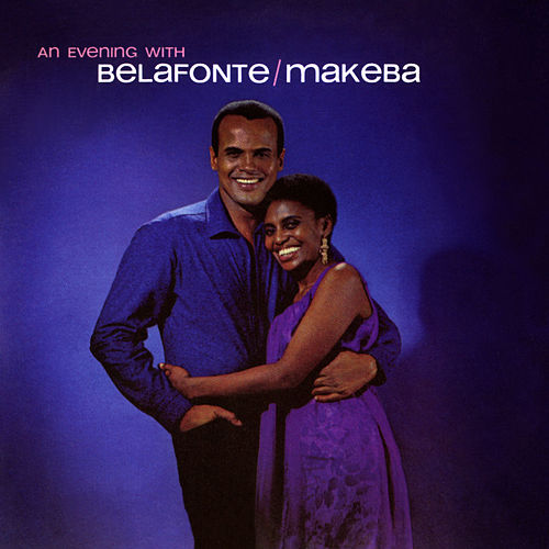 An Evening With Belafonte/Makeba by Various Artists