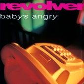 Baby's Angry (+ Bonus Tracks) by Revolver