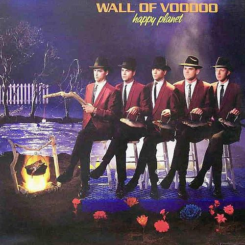 Happy Planet by Wall of Voodoo