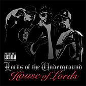 House Of the Lords by Lords of the Underground