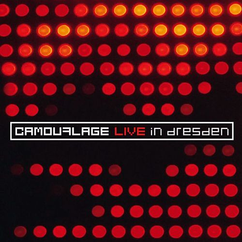 Live in Dresden by Camouflage