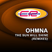 The Sun'll Shine (The Remixes) by Ohmna