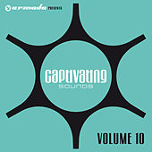Armada presents Captivating Sounds, Vol. 10 by Various Artists