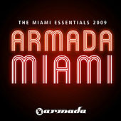 Armada - The Miami Essentials 2009 by Various Artists