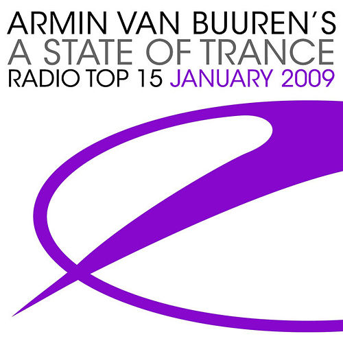 Armin van Buuren's A State Of Trance Radio Top 15 - January 2009 by Various Artists