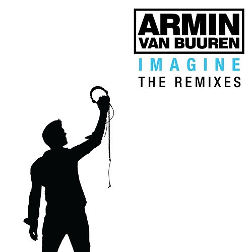 Imagine - The Remixes by Armin Van Buuren