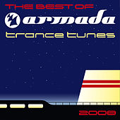 The Best Of Armada Trance Tunes 2008 by Various Artists