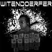 Black & White (Album) by Wittendoerfer