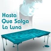 Hasta Que Salga La Luna by Ricardo Reyna