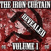 The Iron Curtain Revealed Volume 1 by Various Artists