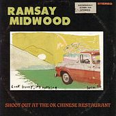 Shoot Out At The OK Chinese Restaurant by Ramsay Midwood