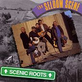 Scenic Roots by The Seldom Scene